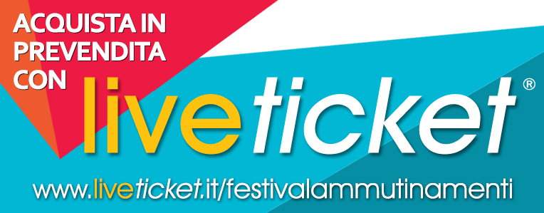 www.liveticket.it/festivalammutinamenti