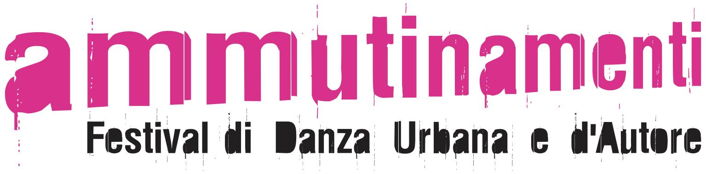 Ammutinamenti - Festival di danza urbana e d'autore